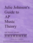 Julie Johnson's Guide to AP Music Theory (CD included)