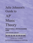 Julie Johnson's Guide to AP* Music Theory, Second Edition with Downloadable Audio