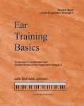 Ear Training Basics, Levels Preparatory - 3 Teacher Book